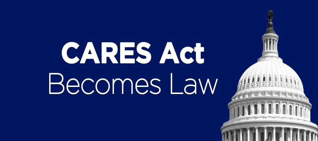 The CARES Act and How it Effects Small Businesses